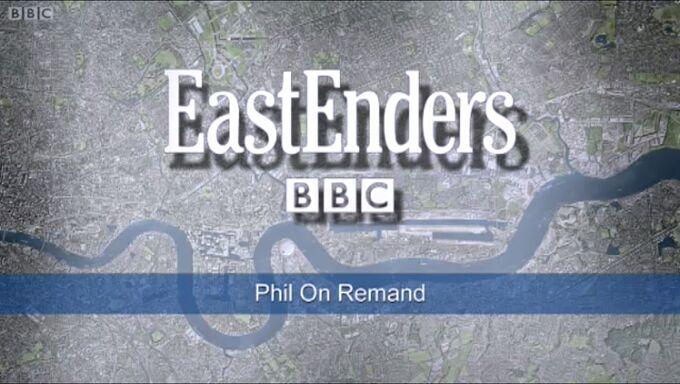 Phil on Remand