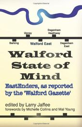 Walford State of Mind Eastenders as Reported by the Walford Gazette (Book 2011)