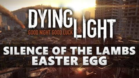 Dying Light Silence of the Lambs Easter Egg