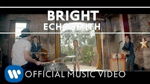 Echosmith - Bright OFFICIAL MUSIC VIDEO