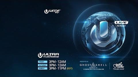 ULTRA LIVE presents Ultra Music Festival 2017