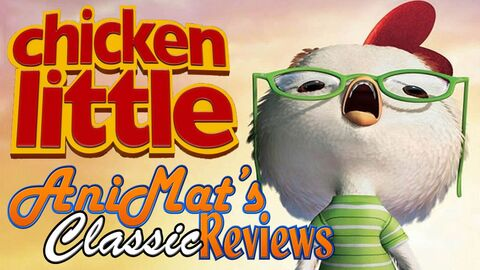 AniMat's Classic Review Chicken Little