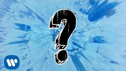 Ed Sheeran - What Do I Know? Official Audio