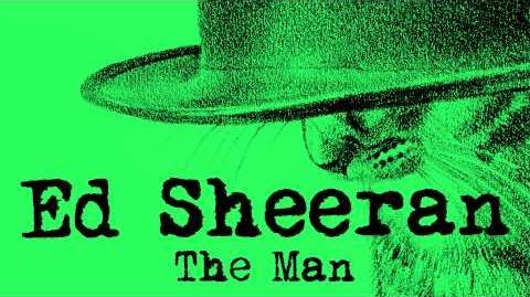 Ed Sheeran - The Man Official Audio