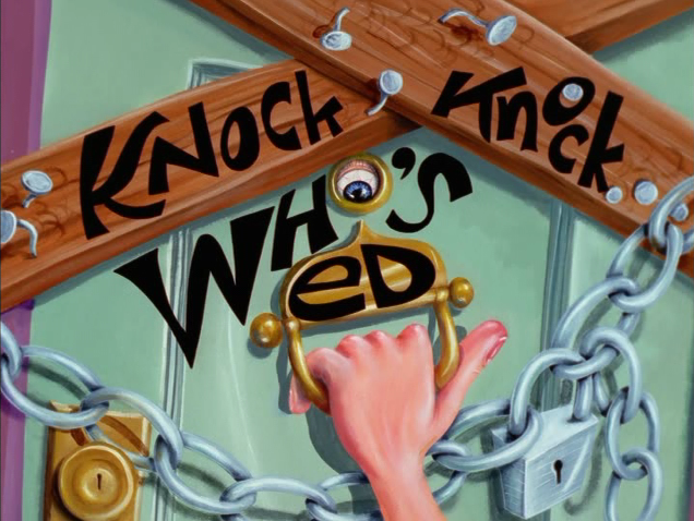 File:Knock Knock Who's Ed Titlecard.png