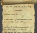 The Folly of Isolation, Final Part