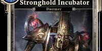 Stronghold Incubator