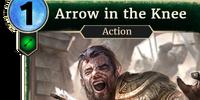 Arrow in the Knee (Legends)