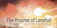 The Prophet of Landfall
