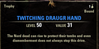 Twitching Draugr Hand