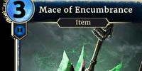 Mace of Encumbrance