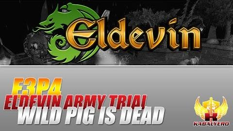 Eldevin Gameplay 2014 E3P4 Eldevin Army Trial ★ The Wild Pig Is Dead