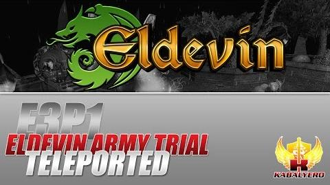Eldevin Gameplay 2014 E3P1 Eldevin Army Trial ★ Teleported