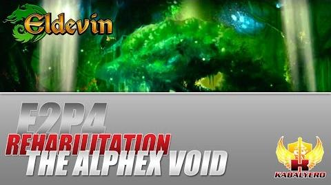 Eldevin Gameplay 2014 E2P4 Rehabilitation ★ The Alphex Void