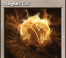 Malignant Cell