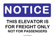 Notice Freight Elevator