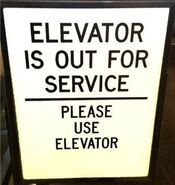 Bizarre sign - elevator is out of service