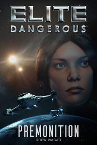 Elite-Dangerous-Premonition-Drew-Wagar-Ebook-Cover