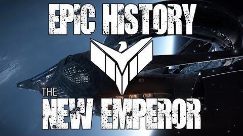 Elite Dangerous - Epic History - The New Emperor