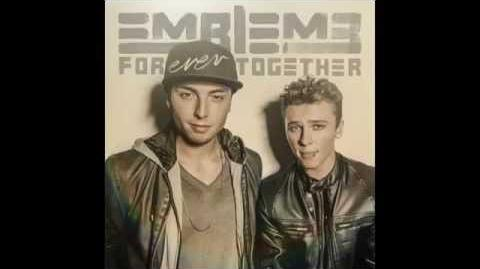 Emblem3 - Forever Together (Official Audio)