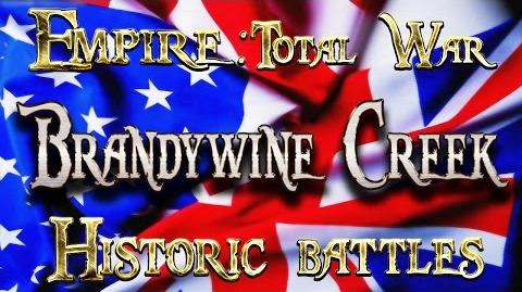 Lets Play - Empire Total War (DM) - Historic Battles - Brandywine Creek