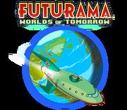 Futurama- Worlds of Tomorrow