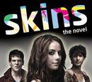 Skins: The Novel