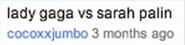 Sarah Palin vs Lady Gaga Suggestion
