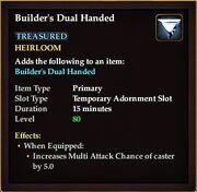 Builders dual handed