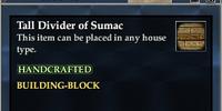 Tall Divider of Sumac