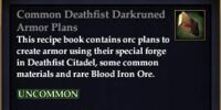 Common Deathfist Darkruned Armor Plans