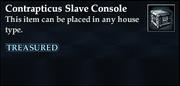 Contrapticus Slave Console