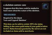 A skeleton sorrow core