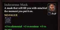 Indecorous Mask