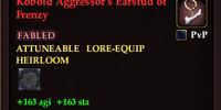 Kobold Aggressor's Earstud of Frenzy