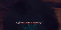 The Creator of Shadows