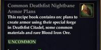 Common Deathfist Nightbane Armor Plans