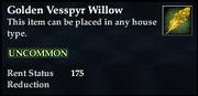 Golden Vesspyr Willow