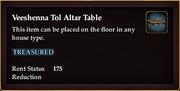 Veeshenna Tol Altar Table