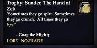 Trophy: Sunder, The Hand of Zek