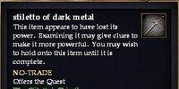 Stiletto of dark metal