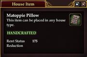 Matoppie Pillow (House Item)