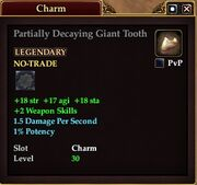 Partially Decaying Giant Tooth