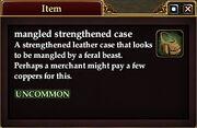Mangled strengthened case