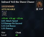 Imbued Veil the Dawn Chaser