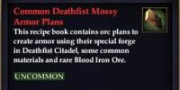 Common Deathfist Mossy Armor Plans