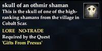 Skull of an othmir shaman