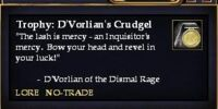 Trophy: D'Vorlian's Crudgel