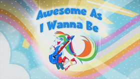 Rainbow Rocks ''Awesome as I Wanna Be'' music video cover
