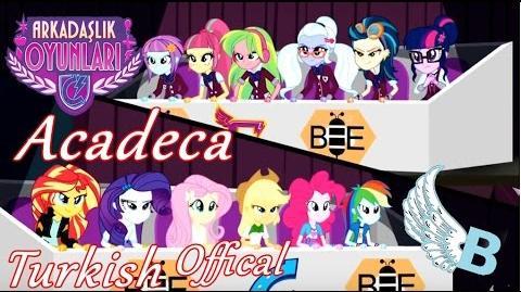 ᴴᴰ Turkish Offical Song ► ''Acadeca Akademi'' (Akadeka) l MLP Equestria Girls Friendship Games!